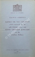 Book cover of Railway Accidents - Report on the Collision which occurred on the 24th October, 1947, near South Croydon Junction on the Southern Railway by Ministry of Transport