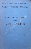 General Appendix to the Rule Book - August 1st, 1936 by Great Western Railway