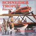 Schneider Trophy Racers by HIRSCH, Robert S.