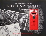 A Social History of Britain in Postcards 1870-1930  by EVANS, Eric J. & RICHARDS, Jeffrey