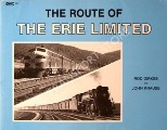 The Route of the Erie Limited by DIRKES, Rod & KRAUSE, John