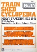 Heavy Traction 1922 - 1941 by WRIGHT, Roy V. (ed.)