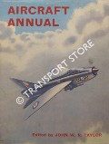 Aircraft Annual 1963 by TAYLOR, John W.R. (ed.)
