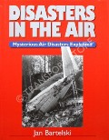 Disasters in the Air by BARTELSKI, Jan