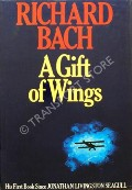 Book cover of A Gift of Wings by BACH, Richard
