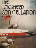 The Lockheed Constellation by HARDY, M.J.