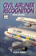 abc Civil Airliner Recognition by MARCH, Peter R.