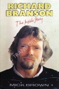 Richard Branson - The Inside Story by BROWN, Mick