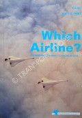 Which Airline? by JOLLY, Peter (ed.)