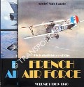 Pictorial History of the French Air Force by HAUTE, André van
