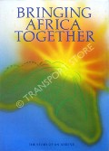 Bringing Africa Together by Ethiopian Airlines