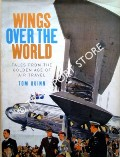 Wings Over the World - Tales from the Golden Age of Air Travel by QUINN, Tom