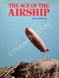 The Age of the Airship by HORTON, Edward