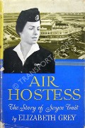 Air Hostess - The Story of Joyce Tait by GREY, Elizabeth