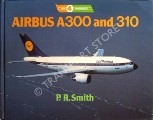Airbus A300 and 310 by SMITH, P.R.