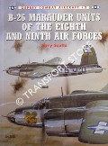 B-26 Marauder Units of the Eighth and Ninth Air Forces / B-26 Marauder of the 9th Air Force by SCUTTS, Jerry
