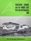 Southern Europe and the Middle East Civil Aircraft Registers by BURNETT, Ian P. (ed.)