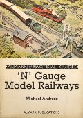 'N' Gauge Model Railways by ANDRESS, Michael