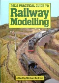 PSL Practical Guide to Railway Modelling by ANDRESS, Michael (ed.)