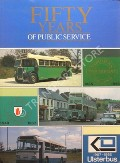 Fifty Years of Public Service by MILLAR, G.I.