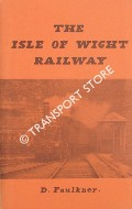 The Isle of Wight Railway by FAULKNER, D.