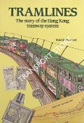 Tramlines - The story of the Hong Kong tramway system by BARNETT, Martin