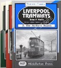 Liverpool Tramways - 1. The Eastern Routes / 2. The Southern Routes / 3. The Northern Routes by MARTIN, Brian P.