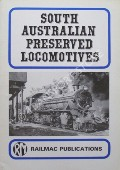 South Australian Preserved Locomotives by McNICOL, Steve