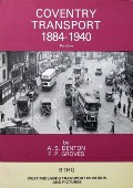 Coventry Transport 1884 - 1940 by DENTON, A.S. & GROVES, F.P.