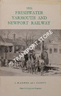 The Freshwater, Yarmouth and Newport Railway by BLACKBURN, A. & MACKETT, J.