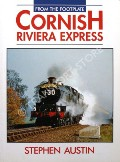 From the Footplate: Cornish Riviera Express by AUSTIN, Stephen