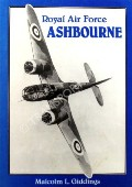 Royal Air Force Ashbourne by GIDDINGS, Malcolm L.