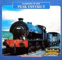 Railways of the Peak District by BLAKEMORE, Michael & MOSLEY, David