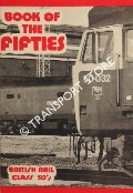 Book of the Fifties - British Rail Class 50s by CHALCRAFT, John & SCOTT-LOWE, Graham