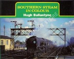 Southern Steam in Colour  by BALLANTYNE, Hugh