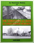An Illustrated History of the Stratford on Avon to Cheltenham Railway by BAKER, Audie