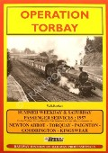 Operation Torbay - Summer Weekday & Saturday Passenger Services 1957, Newton Abbot - Torquay - Paignton - Goodrington - Kingswear by BECKET, W.S.