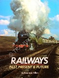 Image of Railways Past, Present & Future by ALLEN, Geoffrey Freeman