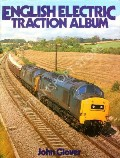 English Electric Traction Album by GLOVER, John