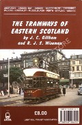 The Tramways of Eastern Scotland by GILLHAM, J.C. & WISEMAN, R.J.S.