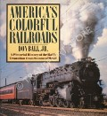 America's Colorful Railroads by BALL, Don