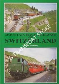 Book cover of Mountain Rack Railways of Switzerland by BARDSLEY, J.R.