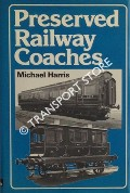 Preserved Railway Coaches  by HARRIS, Michael