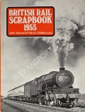 British Rail Scrapbook 1955  by ADAMS, John & WHITEHOUSE, Patrick