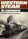Western Steam in Camera  by ADAMS, John & WHITEHOUSE, Patrick