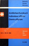 Book cover of Amtliches Kursbuch der Schweiz / Indicateur officiel suisse / Orario ufficiale svizzero - Sommer 22.V. - 24.IX.1966 by SBB / CFF / FFS [Swiss Railways]