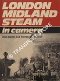 London Midland Steam in Camera  by ADAMS, John & WHITEHOUSE, Patrick