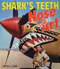 Shark's Teeth Nose Art by ETHELL, Jeffrey L.