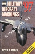 abc Military Aircraft Markings 1997 by MARCH, Peter R.