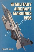 abc Military Aircraft Markings 1996 by MARCH, Peter R.